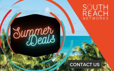 Don't Miss Out: Hot Summer Deals from South Reach Networks