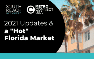 "Metro Connect 2021: 2021 Updates and the ""Hot"" Florida Market"
