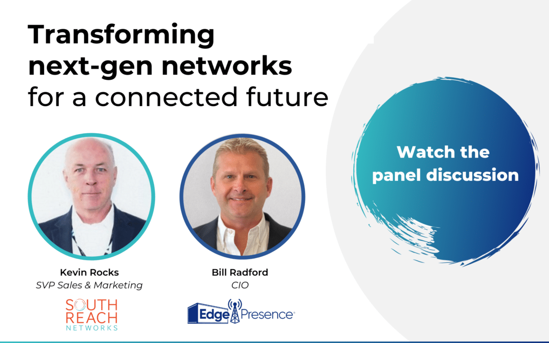 Now Available: Transforming Next-Gen Networks for a Connected Future Panel Discussion